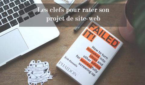 Comment rater son site-web, un article parodique contenant des conseils pour votre projet de site-web